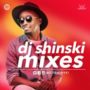 DJ Shinski Mixes by Dj Shinski