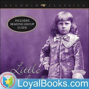Little Lord Fauntleroy by Frances Hodgson Burnett by Loyal Books