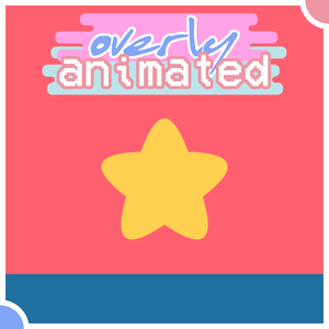 Overly Animated Steven Universe Podcasts by Overly Animated