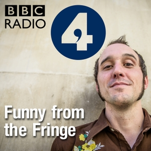 Funny from the Fringe by BBC Radio 4