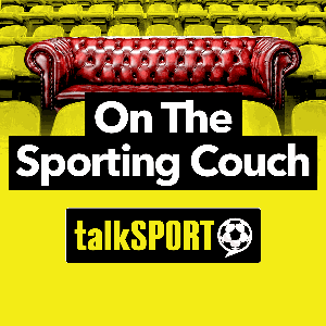 On the Sporting Couch by talkSPORT