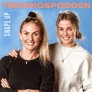 Treningspodden by ShapeUp & Acast