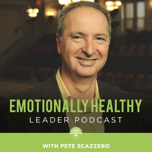 The Emotionally Healthy Leader Podcast by Pete Scazzero