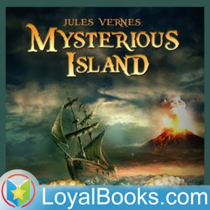 The Mysterious Island by Jules Verne by Loyal Books