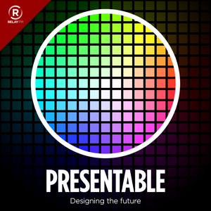Presentable by Relay FM