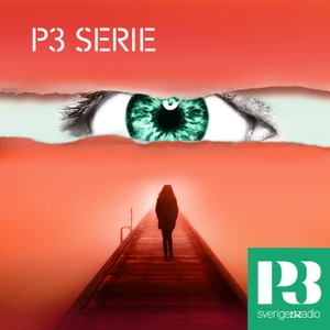 P3 Serie by Sveriges Radio