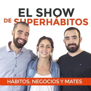 El Show de Superhábitos by Superhábitos.com