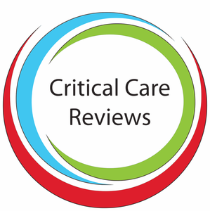 Critical Care Reviews Podcast by Rob Mac Sweeney