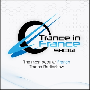 Trance In France Show by Trance in France