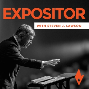 Expositor with Dr. Steven J. Lawson - OnePassion Ministries by OnePassion Ministries