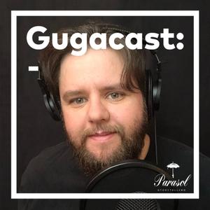 Gugacast by Guga Mafra