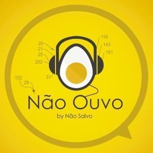 Não Ouvo by Não Salvo