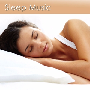 Sleep Music for Sound Sleeping by Sleep Music