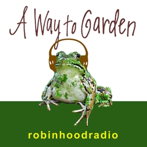 MARGARET ROACH A WAY TO GARDEN by RobinHoodRadio.com