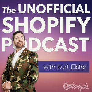 The Unofficial Shopify Podcast by Kurt Elster, Paul Reda