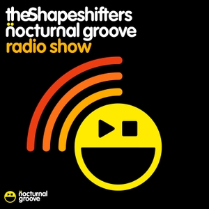The Shapeshifters Nocturnal Groove Podcast by The Shapeshifters