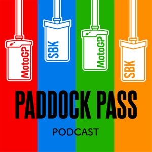 Paddock Pass Podcast - Motorcycle Racing - MotoGP - World Superbike by Double Apex Radio