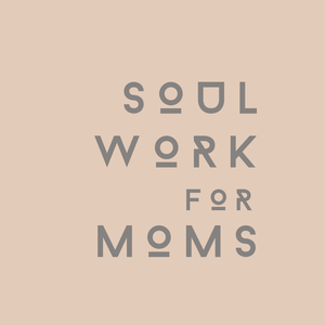 Soul Work For Moms: Evolution Through Mothering by Michelle Duncan-Wilson, a mama who believes all mothers can grow emotionally and spiritually through the struggles that arise in motherhood.