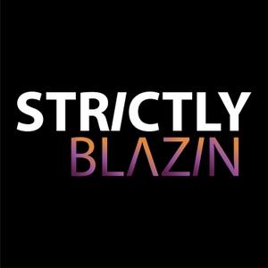 Strictly Blazin by Strictly Blazin