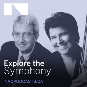 Explore the Symphony by Canada's National Arts Centre