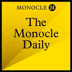 Monocle 24: The Monocle Daily by Monocle