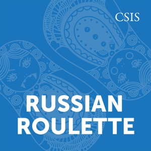 Russian Roulette by CSIS | Center for Strategic and International Studies