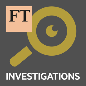 FT Investigations by Financial Times