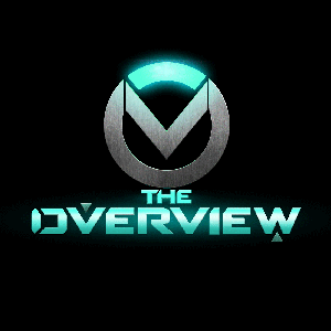 The OverView - Overwatch Podcast by ChanManV TV