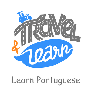 Learn Portuguese by Travel and Learn