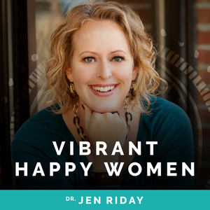 Vibrant Happy Women by Jen Riday, Women's Happiness Expert >