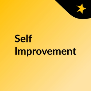 Self Improvement by Alex Pappas
