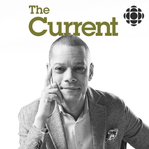 The Current by CBC Radio