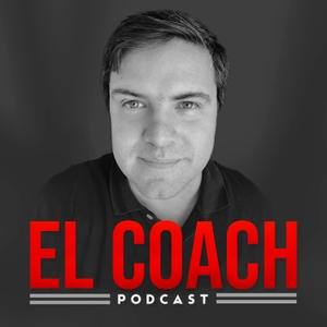 El Coach – Estrategias de Negocios B2B by Jorge Zamora: Coach de Negocios y Marketing B2B