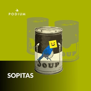 Sopitas by Podium Podcast