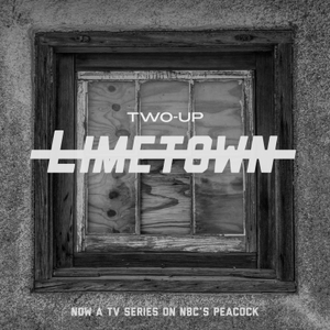 Limetown by Two-Up