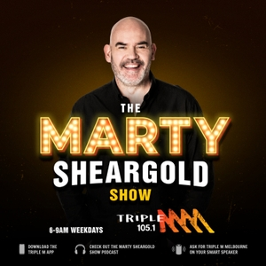 The Marty Sheargold Show  - Triple M Melbourne 105.1 by Triple M