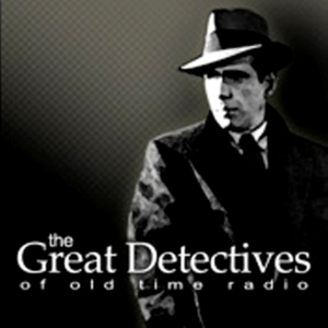 OTR Detective – The Great Detectives of Old Time Radio by Adam Graham