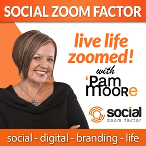 Social Media Zoom Factor with Pam Moore | Social Media Marketing | Branding |Business | Entrepreneur | Small Business | Digital Marketing | Content Marketing | Startup | Social Selling | Influencer by Pam Moore Forbes Top 10 Social Media Influencer, CEO Marketing Nutz, Social