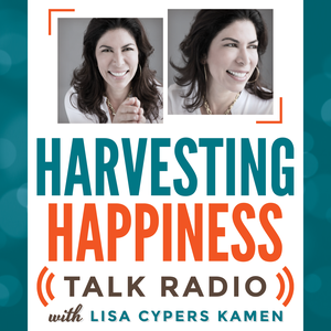 Harvesting Happiness by Lisa Cypers Kamen