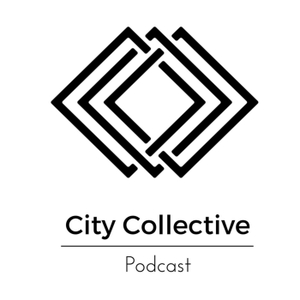 City Collective Podcast by City Collective