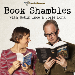 Book Shambles with Robin and Josie by The Cosmic Shambles Network