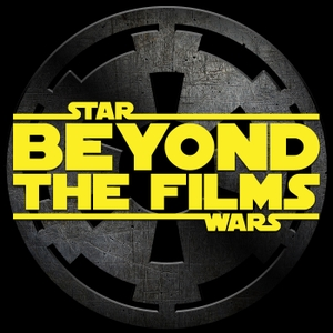 Star Wars: Beyond the Films - A Podcast About the Latest Star Wars Books, Comics, Video Games and more! by Star Wars