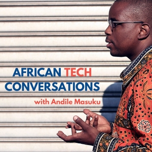 African Tech Conversations by African Tech Round-Up