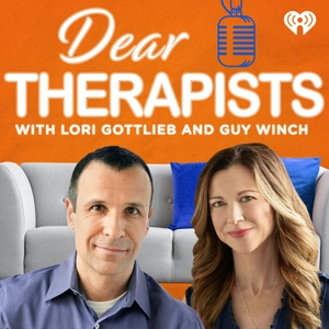 Dear Therapists with Lori Gottlieb and Guy Winch by iHeartRadio