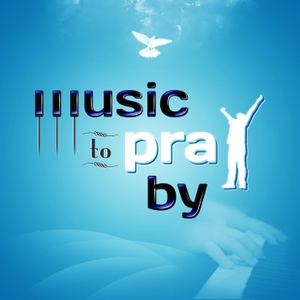 Music To Pray By by Ron Johns