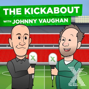 The Kickabout With Johnny Vaughan by Radio X