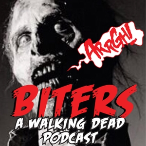 Biters: The Walking Dead Podcast with Dianne & Marnell by Southgate Media Group