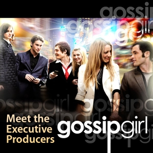 Gossip Girl: Meet the Executive Producers by Apple Inc.