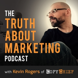 The Truth About Marketing by Kevin Rogers