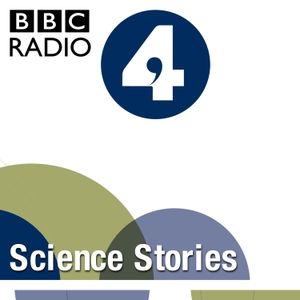 Science Stories by BBC Radio 4